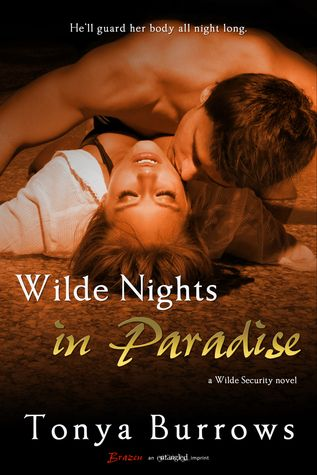 5 Stars for Wilde Nights in Paradise by Tonya Burrows