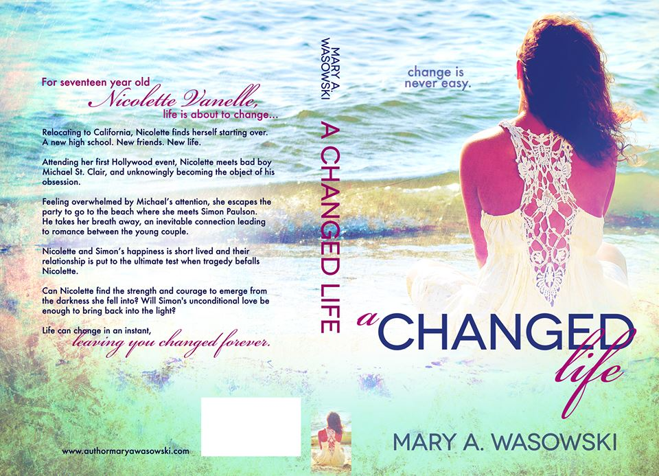 Cover Reveal & Giveaway: A Changed Life by Mary A. Wasowski