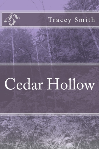 Cedar Hollow by Tracey Smith – Blog Tour, Giveaway and Review