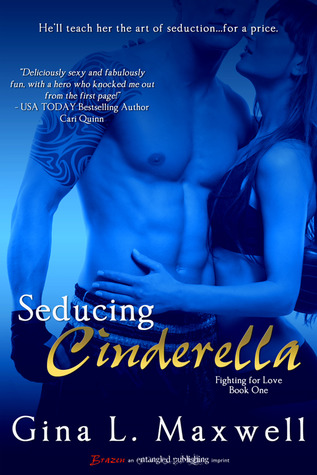 Review: Seducing Cinderella by Gina Maxwell