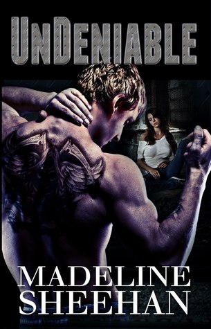 Review of Undeniable by Madeline Sheehan