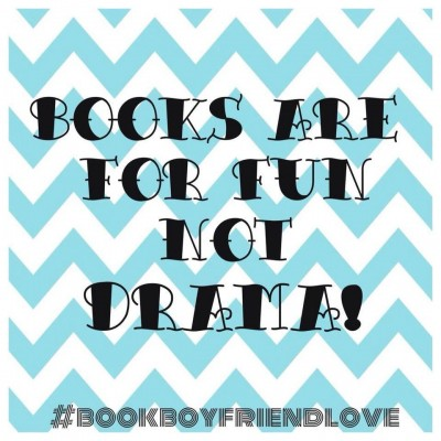 Books are for fun not drama