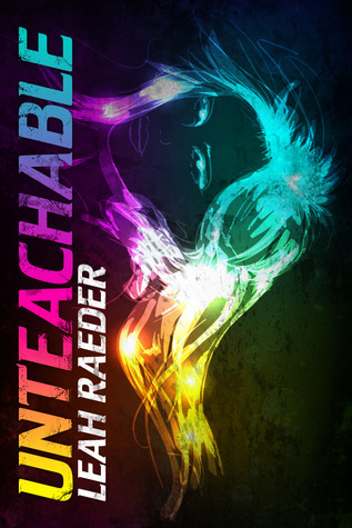 Blog Tour: Review & Giveaway Unteachable by Leah Raeder