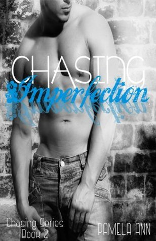 Review – Chasing Imperfection by Pamela Ann