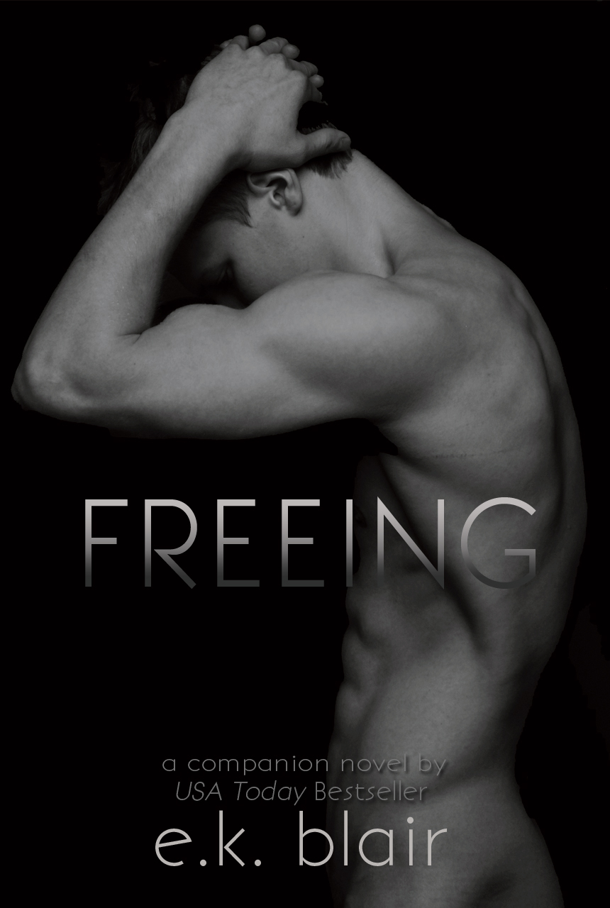Blog Tour: Review, Excerpt & Giveaway of Freeing by E.K. Blair