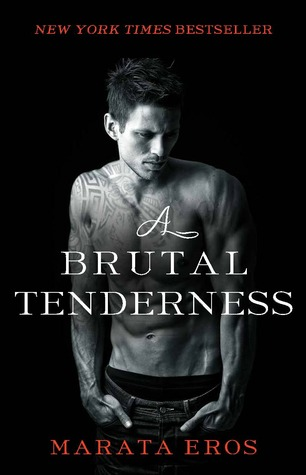 Marata Eros – Reviews of A Terrible Love and A Brutal Tenderness