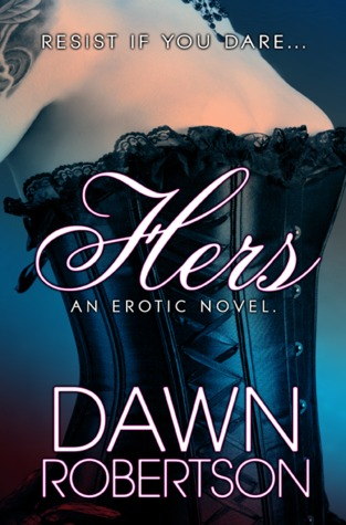 Review – Hers by Dawn Robertson