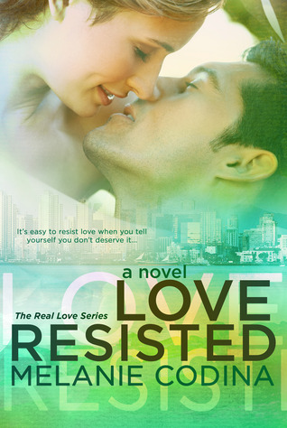 Review & Giveaway – Love Resisted by Melanie Codina