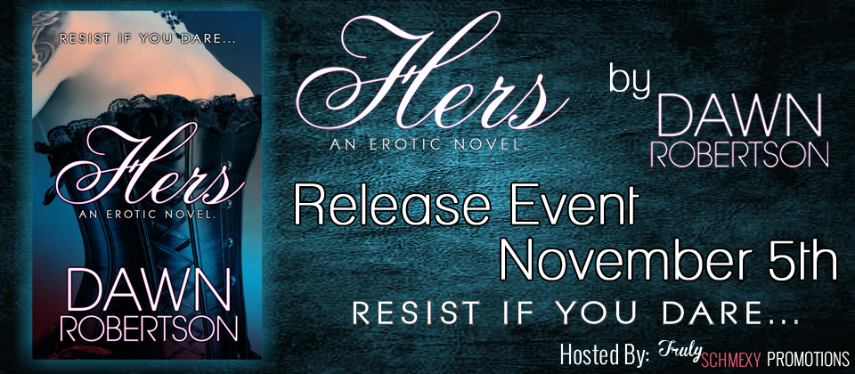 Release Blitz & Giveaway: Hers by Dawn Robertson