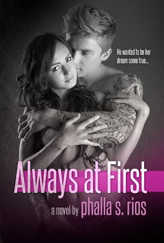 Cover Reveal & Giveaway – Always At First by Phalla S. Rios