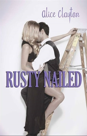 Exclusive!!  Rusty Nailed Excerpt & Giveaway….& Book Boyfriend of the Week!!!
