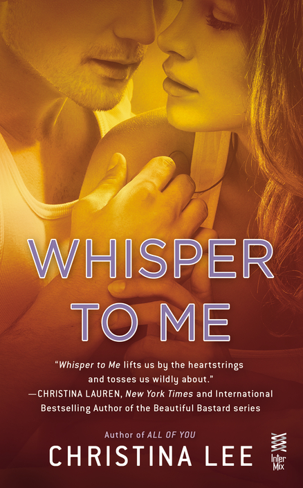 Blog Tour, Review, and Giveaway – Whisper to Me by Christina Lee