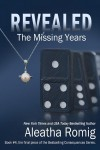 Revealed- The Missing Years