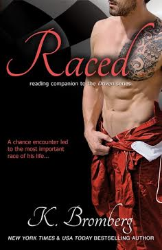 Cover Reveal, Giveaway & Excerpt – RACED by K. Bromberg