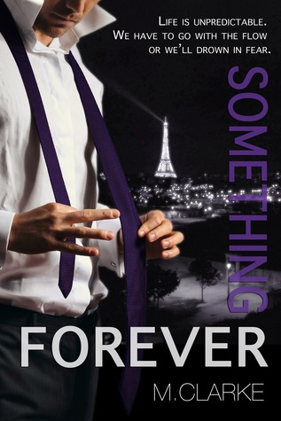 Review – Something Forever by M. Clarke