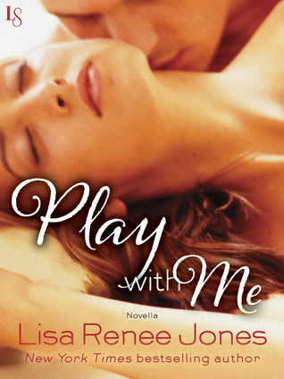 Release Blitz, Excerpt, & Giveaway (& a SURPRISE) – Play With Me by Lisa Renee Jones