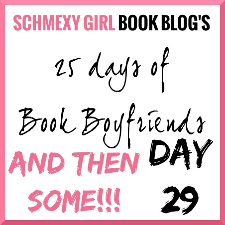 25 Days of Book Boyfriends – Day 29 (Book Husband #2)