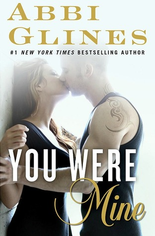Review – YOU WERE MINE by Abbi Glines