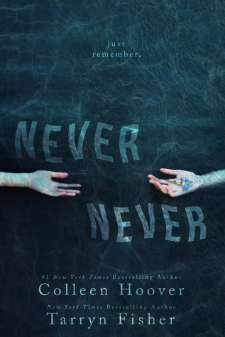 Review & Giveaway – NEVER NEVER – Colleen Hoover & Tarryn Fisher