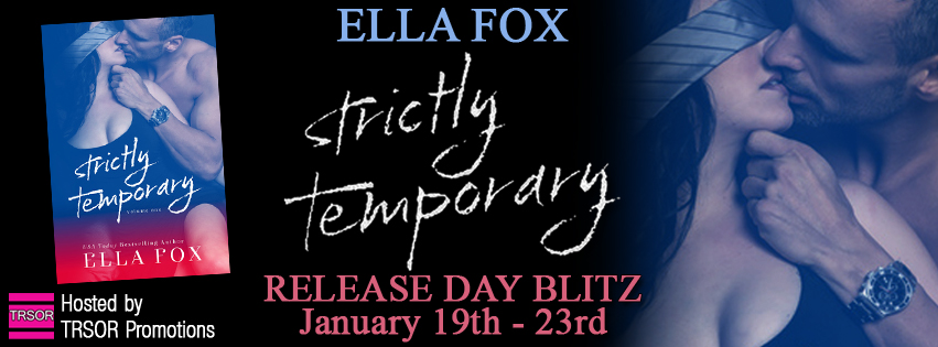 Release Blitz, Excerpt & Giveaway – Strictly Temporary by Ella Fox
