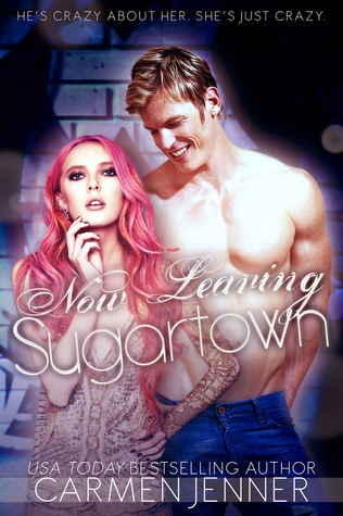 Blog Tour – NOW LEAVING SUGARTOWN – Carmen Jenner
