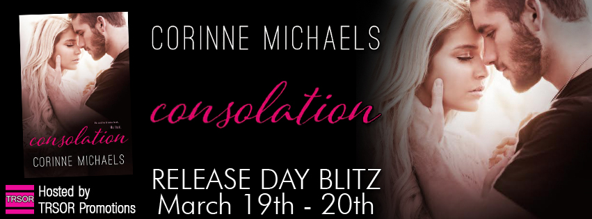 Release Day Blitz – CONSOLATION by Corinne Michaels