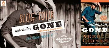 Blog Tour, Review – WHEN I'M GONE by Abbi Glines