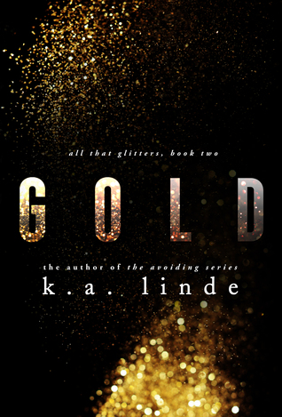Promo, Excerpt & Giveaway – Gold by K.A. Linde