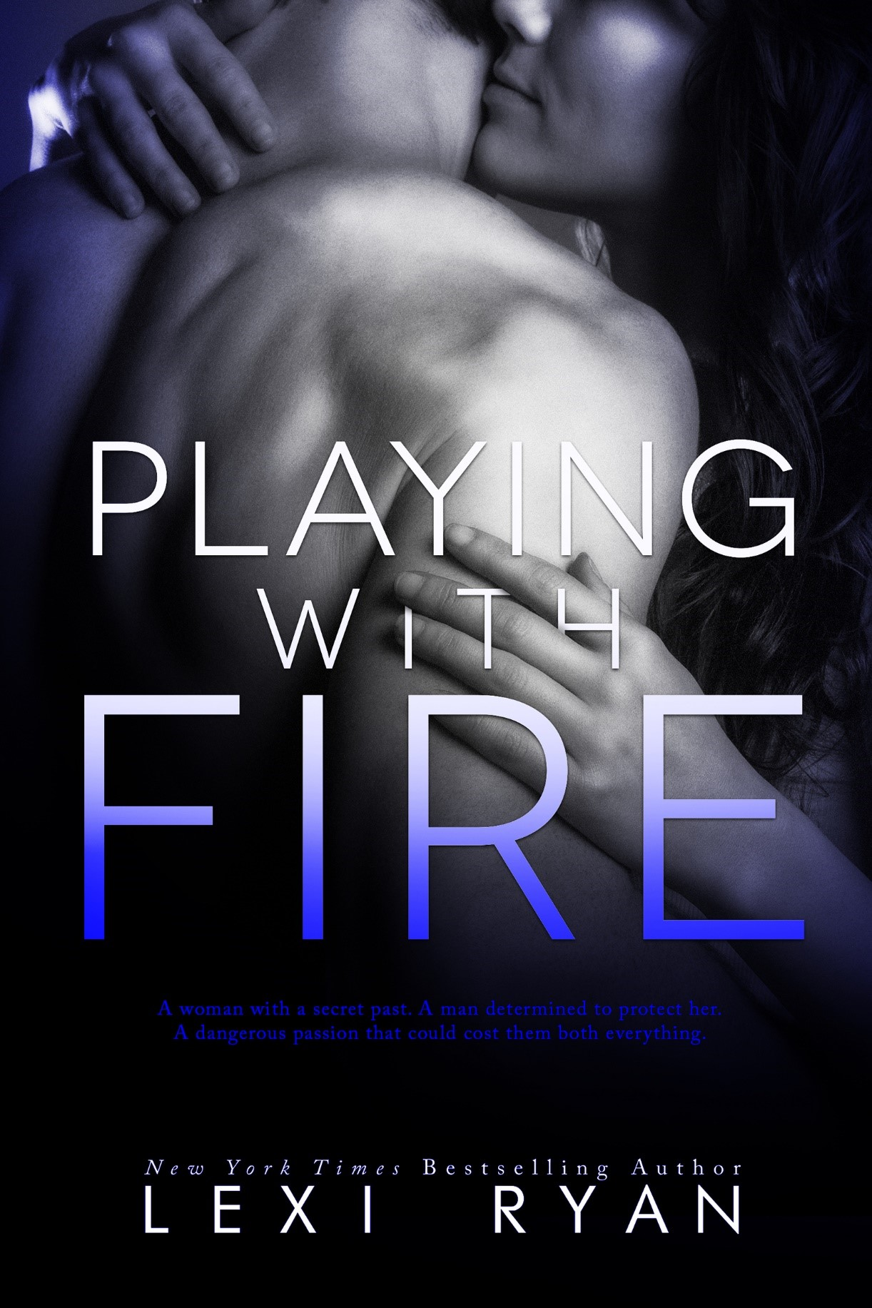 Blog Tour, Review – PLAYING WITH FIRE by Lexi Ryan