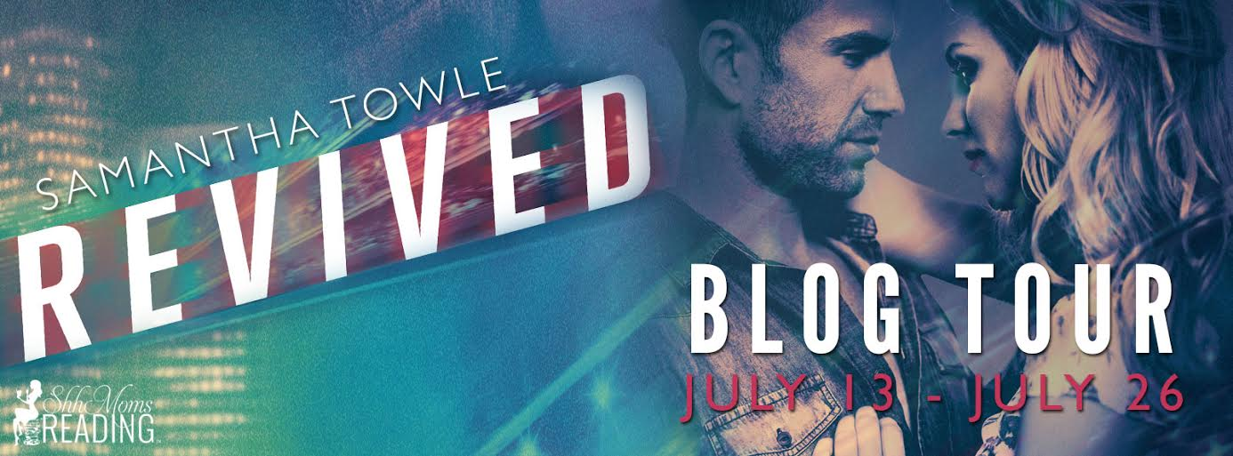 Blog Tour, New Book Boyfriend, Excerpt & Giveaway – REVIVED by Samantha Towle