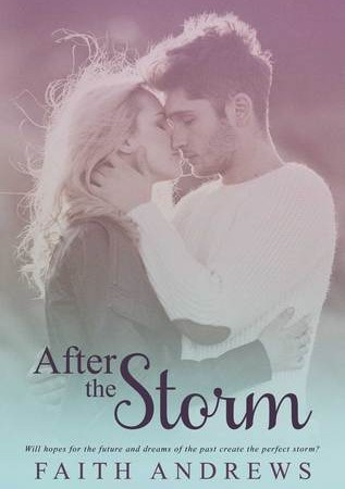 Review & Giveaway – AFTER THE STORM by Faith Andrews