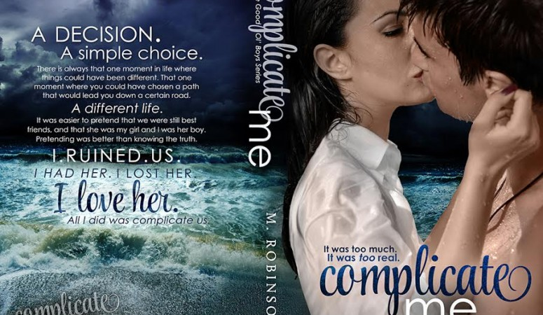 Cover Reveal & Excerpt – COMPLICATE ME by M. Robinson