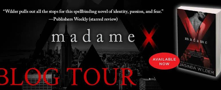 Blog Tour, Excerpt & Giveaway – Madame X by Jasinda Wilder