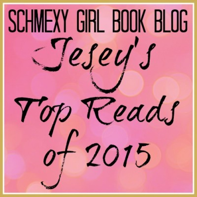 Jesey's Top 2015 Reads