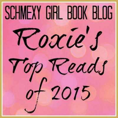 Roxie's Top 2015 Reads