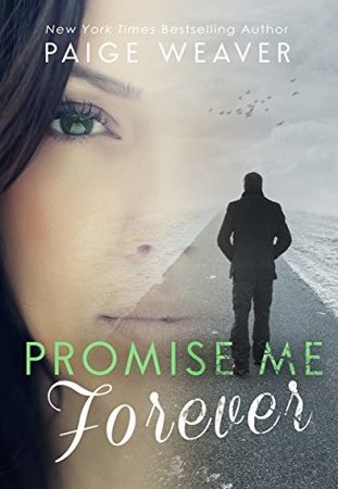 Review & Giveaway – Promise Me Forever by Paige Weaver