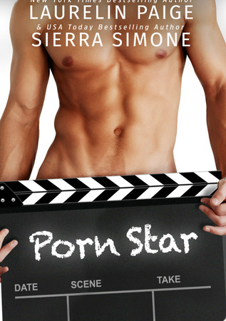 Review – PORN STAR by Laurelin Paige and Sierra Simone
