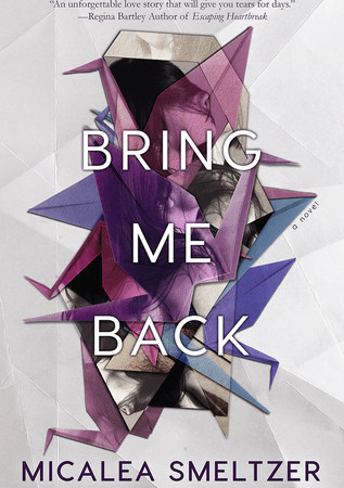 Review – BRING ME BACK by Micalea Smeltzer