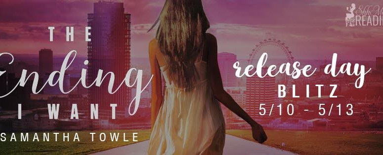 Release Blitz and Spotlight – THE ENDING I WANT by Samantha Towle