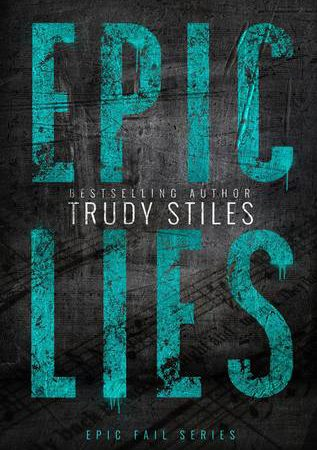Review – Epic Lies by Trudy Stiles