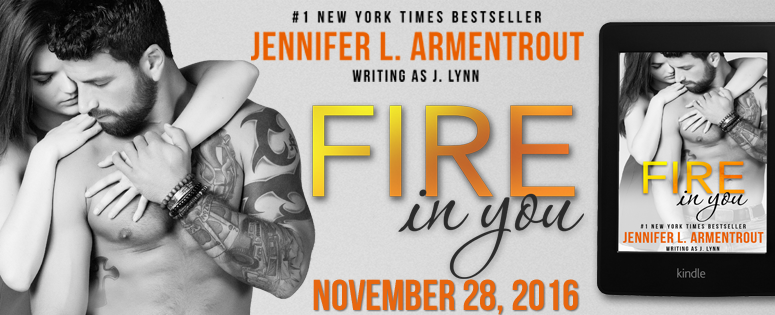 Cover Reveal (5 blog exclusive) – Fire In You by Jennifer L. Armentrout