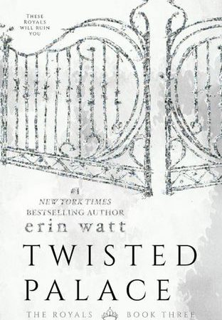 Review – TWISTED PALACE by Erin Watt
