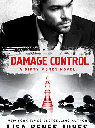 Review – DAMAGE CONTROL (A Dirty Money Novel) by Lisa Renee Jones