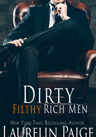 Review – DIRTY FILTHY RICH MEN by Laurelin Paige