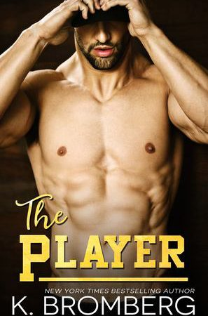 Review – THE PLAYER by K. Bromberg