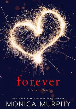 Review – FOREVER (A Friend's Novel) by Monica Murphy