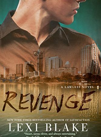 Review & Excerpt – Revenge by Lexi Blake