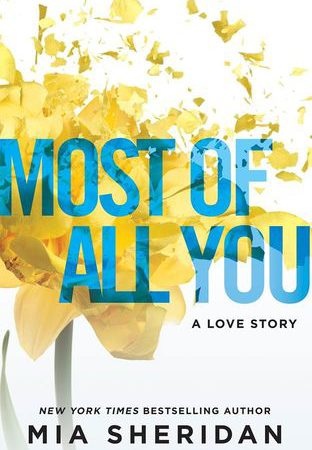 Review – MOST OF ALL YOU by Mia Sheridan